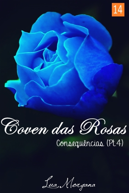 coven-das-rosas-consequencias
