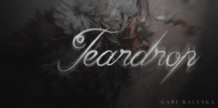 Teardrop (Gabi)